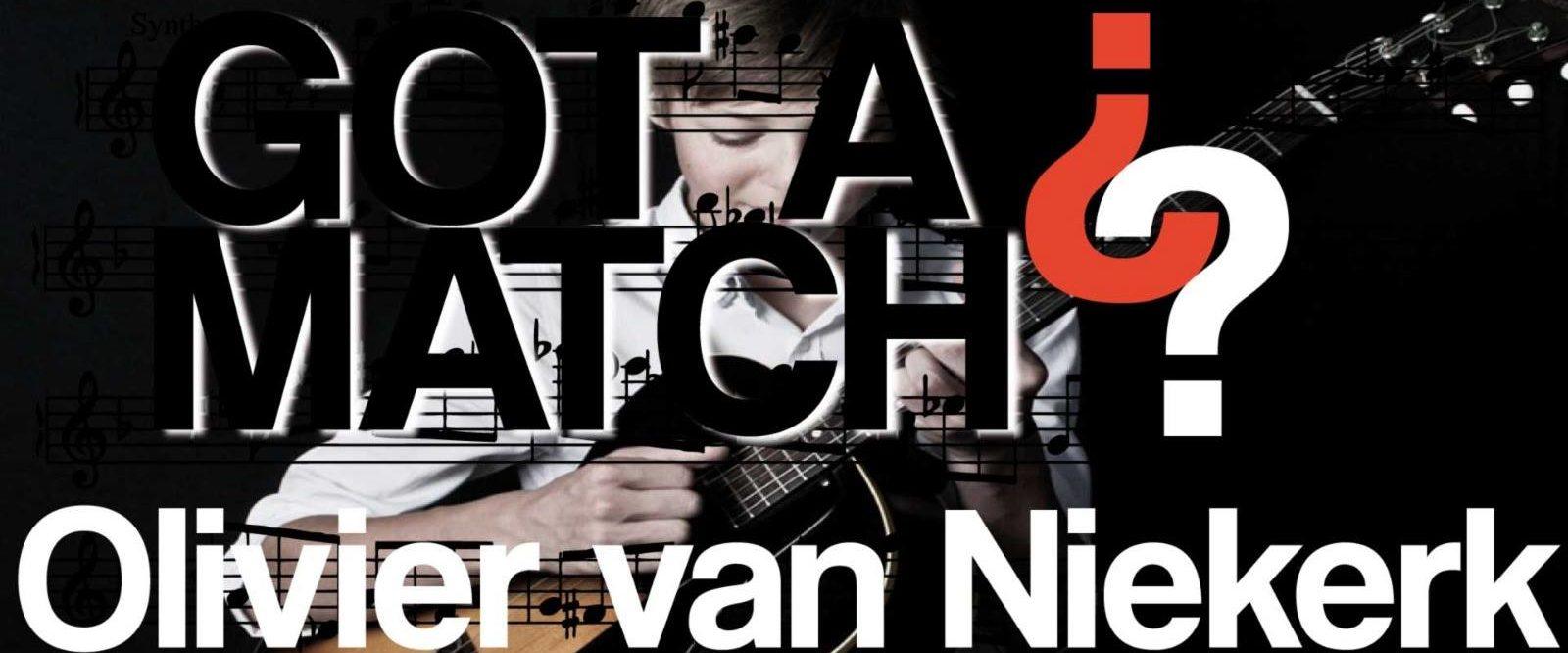 Got a Match? Olivier van Niekerk 2