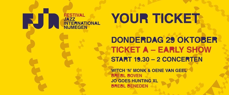 FJIN | Witch 'n' Monk & Oene van Geel • Jo Goes Hunting XL (Early Show) 2