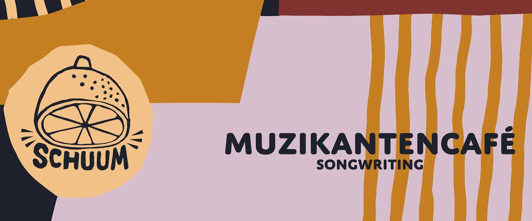 Muzikantencafé | Songwriting 2